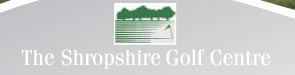 The Shropshire Golf Centre